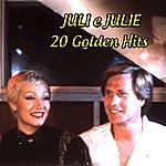Juli & Julie Juli E Julie: 20 Golden Hits