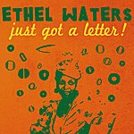 Ethel Waters Just Got A Letter!