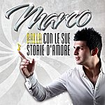 Marco Balla Con Le Sue Storie D'amore