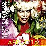Vicky Afrodita (Feat. Henry Pass) [Part Two]