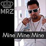 Mr. Z Mine Mine Mine - Single