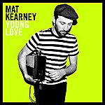 Mat Kearney Young Love (Booklet Version)