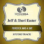 Jeff & Sheri Easter Forever And A Day (Studio Track)