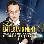 John Wilson That's Entertainment: A Celebration Of The Mgm Film Musical