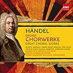 Philip Ledger Händel: Große Chorwerke / Great Choral Works