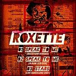 Roxette Speak To Me