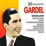 Carlos Gardel 30 Grandes De Carlos Gardel