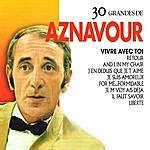 Charles Aznavour 30 Grandes De Charles Aznavour