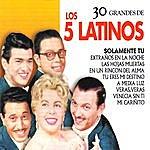 Los 5 Latinos 30 Grandes De Los 5 Latinos