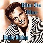 Bobby Vinton Blue On Blue