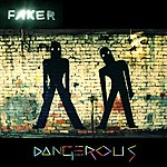 Faker Dangerous (CSS Remix)