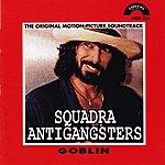 Goblin Squadra Antigangsters (The Original Motion Picture Soundtrack)