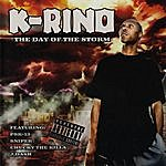 K-Rino The Day Of The Storm