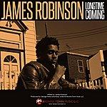 James Robinson Longtime Coming - Single