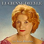 Lucienne Delyle Les Roses Blanches