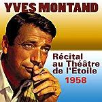 Yves Montand Récital Au Théâtre De L'etoile (1958)