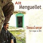 Aït Menguellet Yanna-D Umyar (Le Sage A Dit)