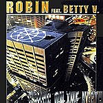 Robin Bring On The Night (Feat Betty V)