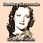 Gracie Fields Donkey Serenade