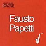 Fausto Papetti Las Mejores Orquestas Del Mundo Vol.6: Fausto Papetti