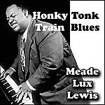 Meade 'Lux' Lewis Honky Tonk Train Blues