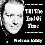 Nelson Eddy Till The End Of Time