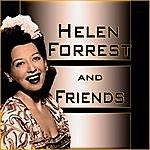 Helen Forrest Helen Forrest And Friends