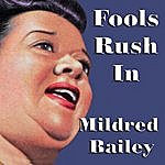 Mildred Bailey Fools Rush In