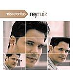 Rey Ruiz Mis Favoritas