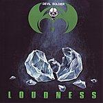 Loudness Devil Soldier