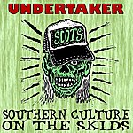 Southern Culture On The Skids Undertaker - Single