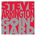 "Steve Arrington Goin Hard 12"""