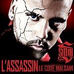 Sinik L'assassin Le Côté Malsain (Regular Edition)
