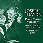 Gilbert Kalish Joseph Haydn: Piano Music Volume V