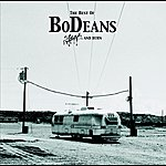 The BoDeans The Best Of Bodeans - Slash And Burn