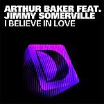 Arthur Baker I Believe In Love