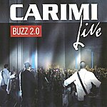 Carimi Buzz 2.0 (Live)