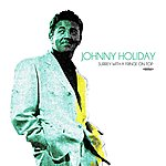 Johnny Holiday Surrey With A Fringe On Top (Remastered)