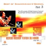 Nusrat Fateh Ali Khan Best Of Shahenshah-E-Qawwal Vol. 121