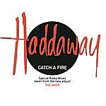 Haddaway Catch A Fire (Special Radio Remixes)