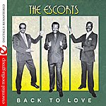 The Escorts Back To Love (Remastered)