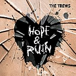 The Trews Hope & Ruin (Deluxe Version)