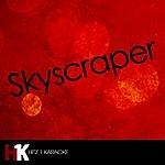 Skyscraper Skyscraper (Karaoke)