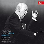 Ivan Moravec Chopin: Scherzi, Etudes, Mazurkas