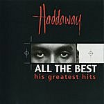 Haddaway All The Best - His Greatest Hits