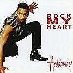 Haddaway Rock My Heart