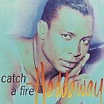 Haddaway Catch A Fire