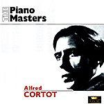 Alfred Cortot The Piano Masters: Alfred Cortot (1926-1943)