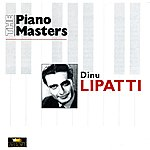 Dinu Lipatti The Piano Masters: Dinu Lipatti (1941-1948)