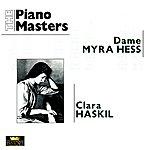 Myra Hess The Piano Masters: Myra Hess / Clara Haskil (1928-1960)